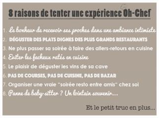 8 bonnes raisons de tenter une expérience Oh-Chef!